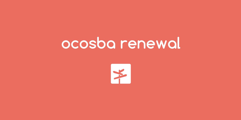 ocosba RENEWAL – リニューアルおよび新サービスリリースのお知らせ –